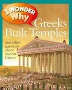 I Wonder Why Greeks Built Temples (I Wonder Why)