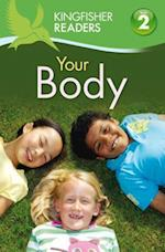 Your Body (Kingfisher Readers L2)