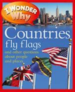 I Wonder Why Countries Fly Flags (I Wonder Why)