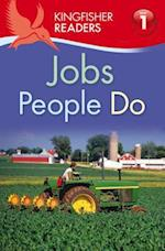 Jobs People Do (Kingfisher Readers, Level 1)