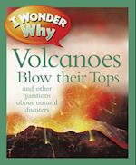 I Wonder Why Volcanoes Blow Their Tops (I Wonder Why)