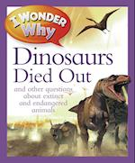I Wonder Why the Dinosaurs Died Out (I Wonder Why)