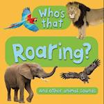 Who's That? Roaring (Whos That)