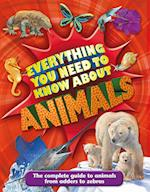 Everything You Need to Know About Animals (Everything You Need to Know)