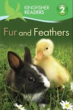 Fur and Feathers (Kingfisher Readers: Level 2)