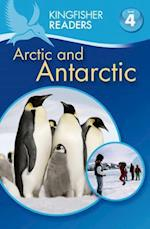 The Arctic and Antarctica (Kingfisher Readers: Level 4)