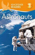 Astronauts (Kingfisher Readers: Level 3)
