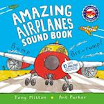 Amazing Airplanes Sound Book (Amazing Machines)