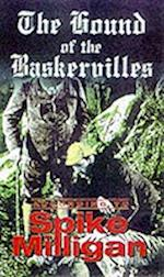 The Hound of the Baskervilles According to Spike Milligan