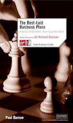 The Best Laid Business Plans: How to Write Them, How to Pitch Them (Virgin Business Guides)