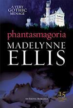 Phantasmagoria af Madelynne Ellis