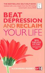 Beat Depression and Reclaim Your Life