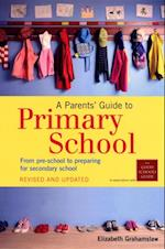 Parents' Guide To Primary School