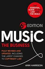 Music: The Business - 6th Edition af Ann Harrison
