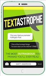 Textastrophe af Matt Andrews