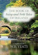 Fairy and Folk Tales of Ireland af W. B. Yeats