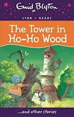 The Tower in Ho-Ho Wood (Enid Blyton Star Reads Series 6, nr. 7)