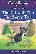 Cat with the Feathery Tail (Enid Blyton Star Reads Series 8)