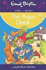 The Magic Clock (Enid Blyton Star Reads Series 8)