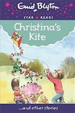 Christina's Kite (Enid Blyton Star Reads Series 9)