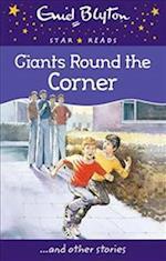 Giants Around the Corner (Enid Blyton Star Reads)