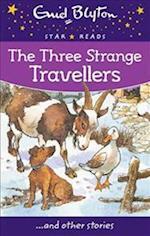 The Three Strange Travellers (Enid Blyton Star Reads)