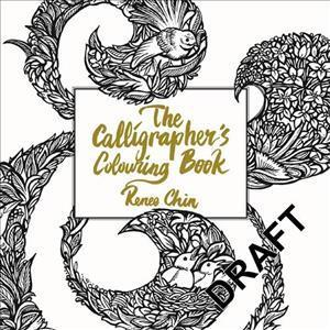 The Calligrapher's Colouring Book