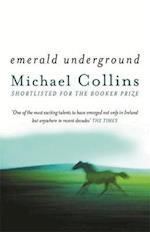 Emerald Underground af Michael Collins