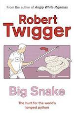 Big Snake af Robert Twigger