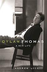 Dylan Thomas af Andrew Lycett
