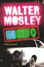 Fear Itself af Walter Mosley
