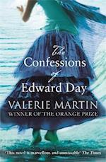 The Confessions of Edward Day af Valerie Martin