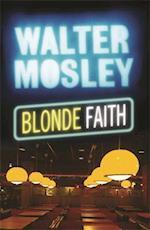 Blonde Faith (Easy Rawlins, nr. 11)