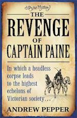 The Revenge of Captain Paine (Pyke Mysteries)