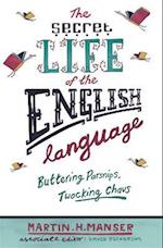 The Secret Life of the English Language af David Pickering, Martin H Manser