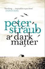 A Dark Matter af Peter Straub