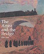 The Artist and the Bridge 1700-1920