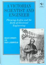 A Victorian Scientist and Engineer