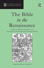 The Bible in the Renaissance af Richard Griffiths