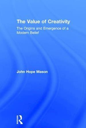 The Value of Creativity