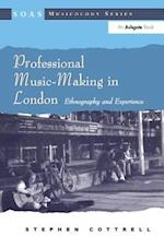 Professional Music-Making in London (Soas Musicology Series)
