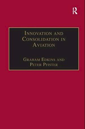 Innovation and Consolidation in Aviation
