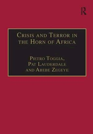 Crisis and Terror in the Horn of Africa