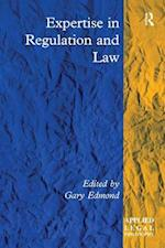 Expertise in Regulation and Law (Applied Legal Philosophy)