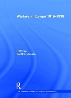 Bog, hardback Warfare in Europe 1919-1938 af Geoffrey Jensen