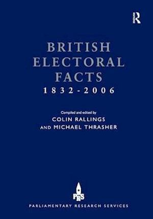 British Electoral Facts 1832-2006