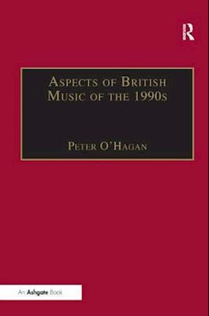 Aspects of British Music of the 1990s