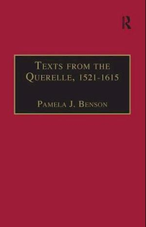 Texts from the Querelle, 1521-1615