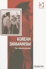 Korean Shamanism (Vitality of Indigenous Religions)
