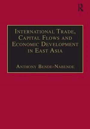 International Trade, Capital Flows and Economic Development in East Asia